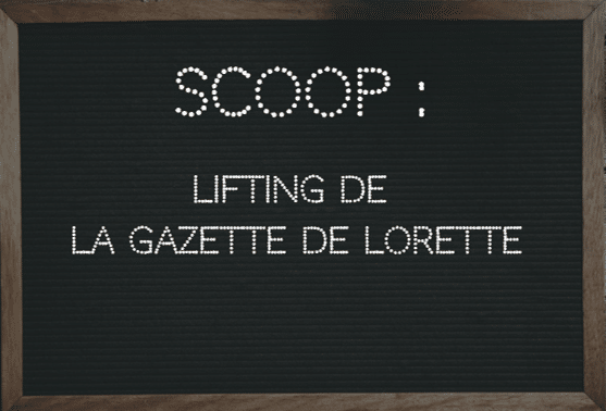 SCOOP : Grand lifting pour la Gazette de Lorette