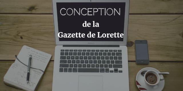Quels métiers faut-il exercer pour rédiger la Gazette de Lorette ? Humoriste, écrivaine, blogueuse et webmaster.